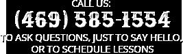 Call Us At 469-585-1554